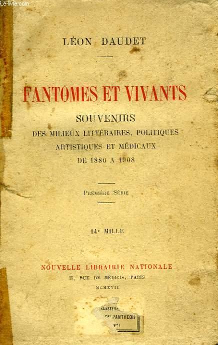 FANTOMES ET VIVANTS, SOUVENIRS, 1re SERIE