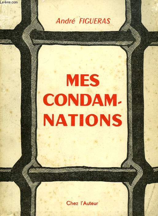 MES CONDAMNATIONS