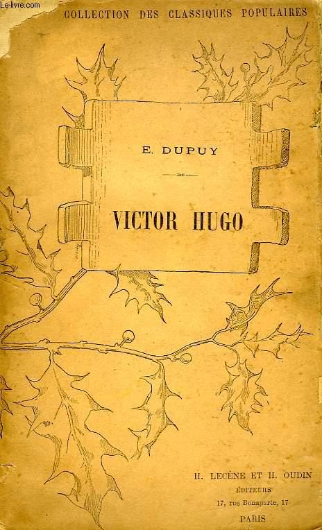VICTOR HUGO, SON OEUVRE POETIQUE