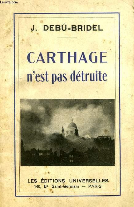 'CARTHAGE N'EST PAS DETRUITE'