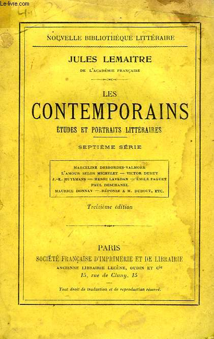 LES CONTEMPORAINS, ETUDES ET PORTRAITS LITTERAIRES, 7e SERIE