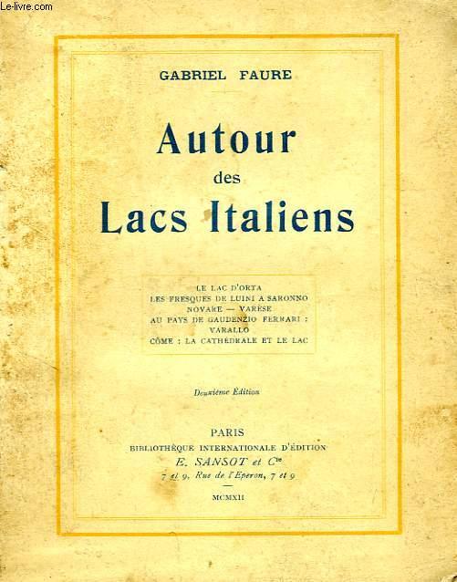 AUTOUR DES LACS ITALIENS