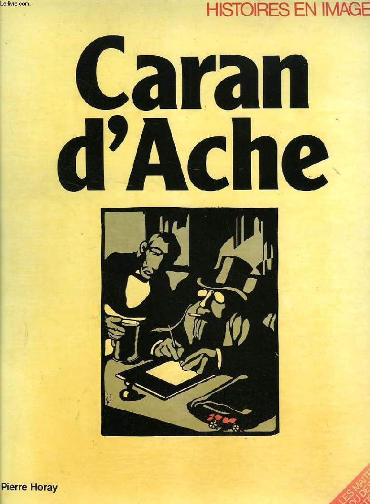CARAN D'ACHE, HISTOIRES EN IMAGES