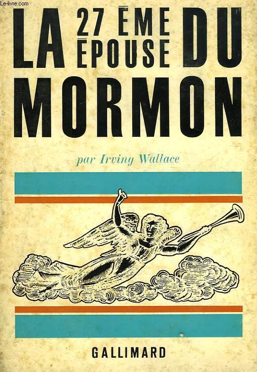 LA VINGT-SEPTIEME EPOUSE DU MORMON