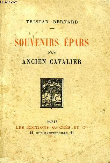 SOUVENIRS EPARS D'UN ANCIEN CAVALIER
