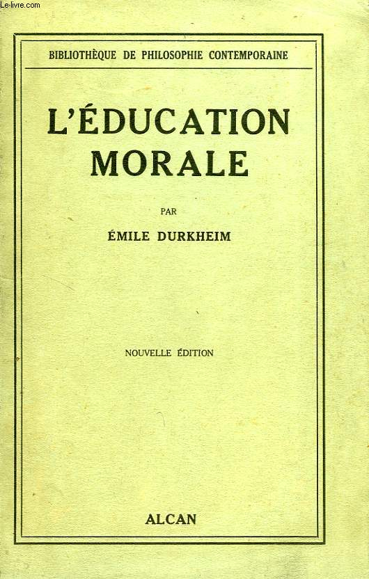 L'EDUCATION MORALE
