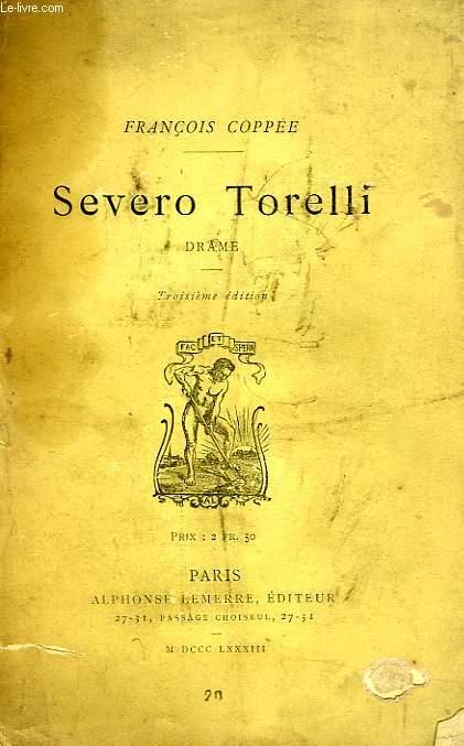 SEVERO TORELLI, DRAME EN 5 ACTES EN VERS