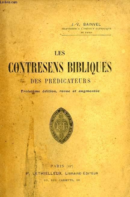 LES CONTRESENS BIBLIQUES DES PREDICATEURS