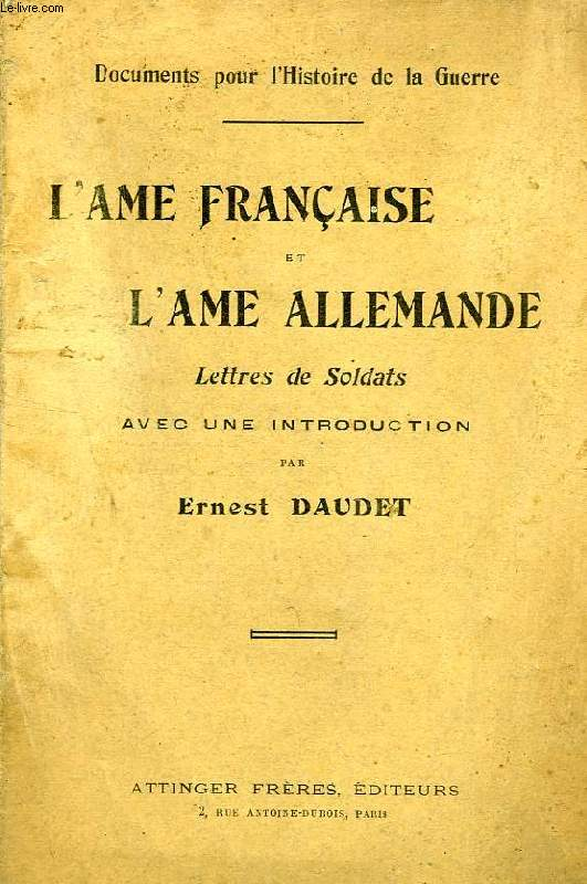L'AME FRANCAISE ET L'AME ALLEMANDE, LETTRES DE SOLDATS