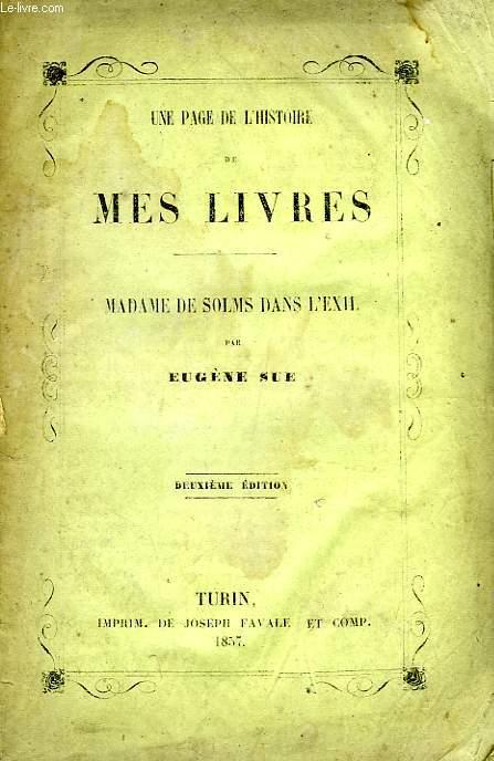 UNE PAGE DE L'HISTOIRE DE MES LIVRES, MADAME DE SOLMS DANS L'EXIL