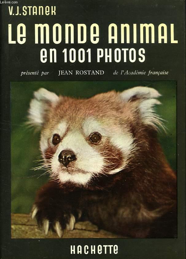 LE MONDE ANIMAL EN 1001 PHOTOS