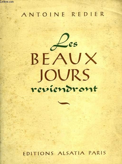 LES BEAUX JOURS REVIENDRONT