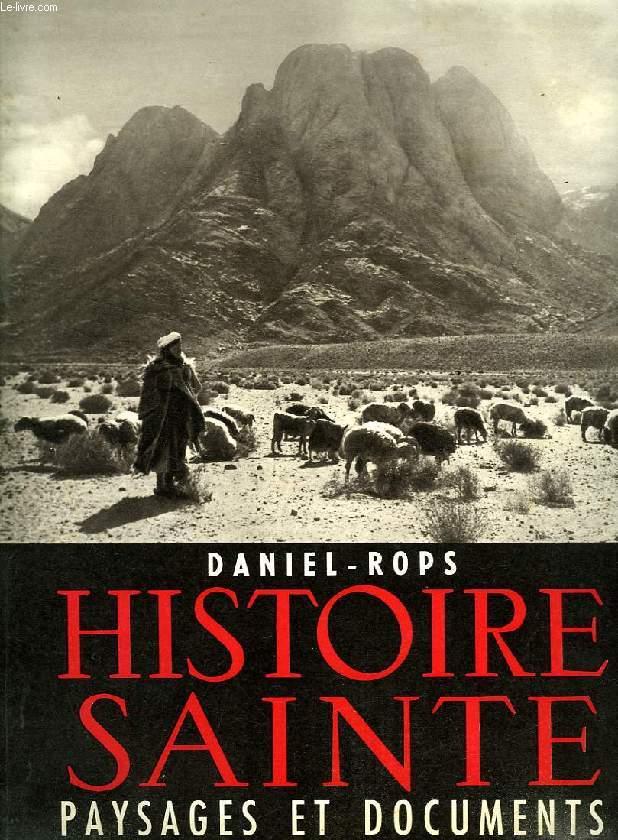 HISTOIRE SAINTE (PAYSAGES ET DOCUMENTS)