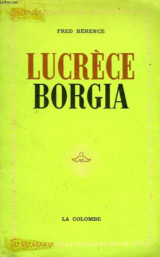 LUCRECE BORGIA, 1480-1519