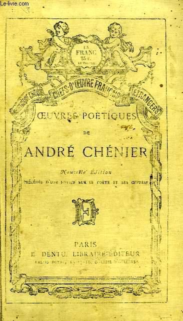 OEUVRES POETIQUES DE ANDRE CHENIER
