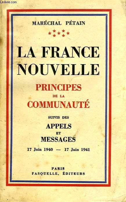 LA FRANCE NOUVELLE, PRINCIPES DE LA COMMUNAUTE