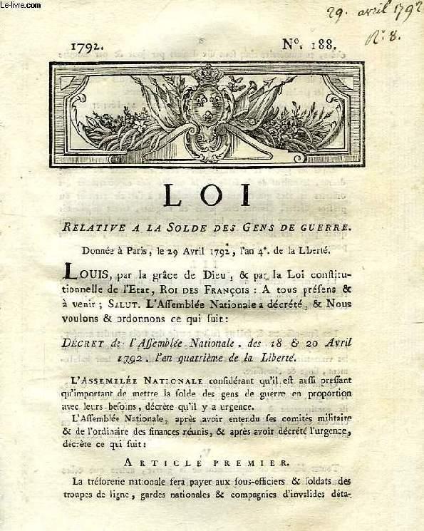 LOI, N° 188, RELATIVE A LA SOLDE DES GENS DE GUERRE