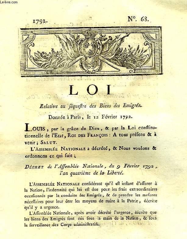 LOI, N° 68, RELATIVE AU SEQUESTRE DES BIENS DES EMIGRES