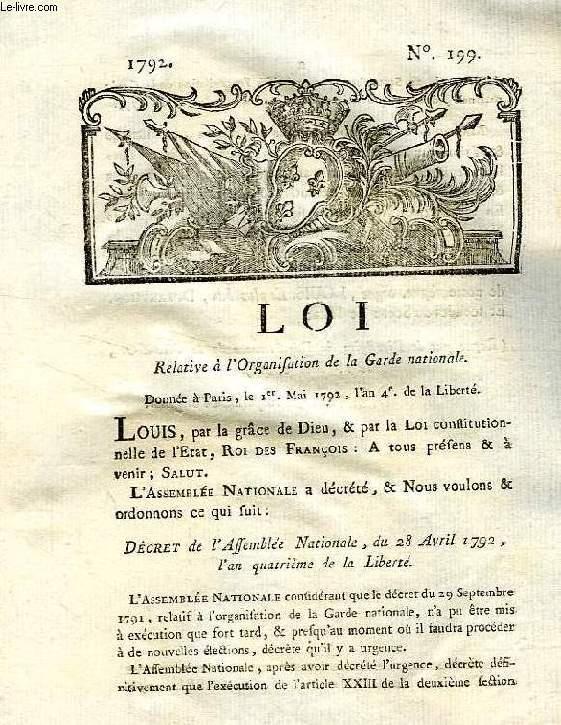 LOI, N° 199, RELATIVE A L'ORGANISATION DE LA GARDE NATIONALE