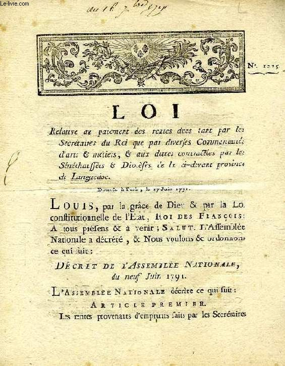 LOI, N° 1025, RELATIVE AU PAIEMENT DES RENTES DUES TANT PAR LES SECRETAIRES DU ROI QUE PAR DIVERSES COMMUNAUTES D'ARTS & METIERS, ETC.