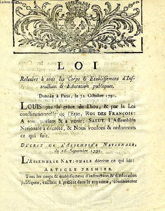 LOI, RELATIVE A TOUS LES CORPS & ETABLISSEMENTS D'INSTRUCTION & EDUCATION PUBLIQUES