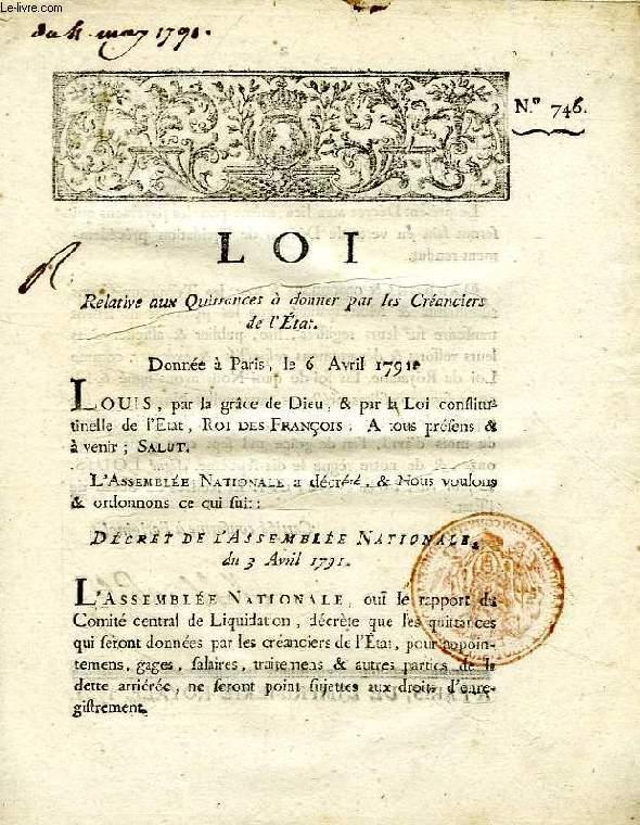 LOI, N° 746, RELATIVE AUX QUITTANCES A DONNER PAR LES CREANCIERS DE L'ETAT