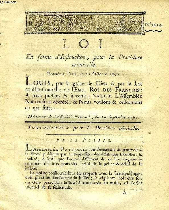 LOI, N° 1414, EN FORME D'INSTRUCTION, POUR LA PROCEDURE CRIMINELLE