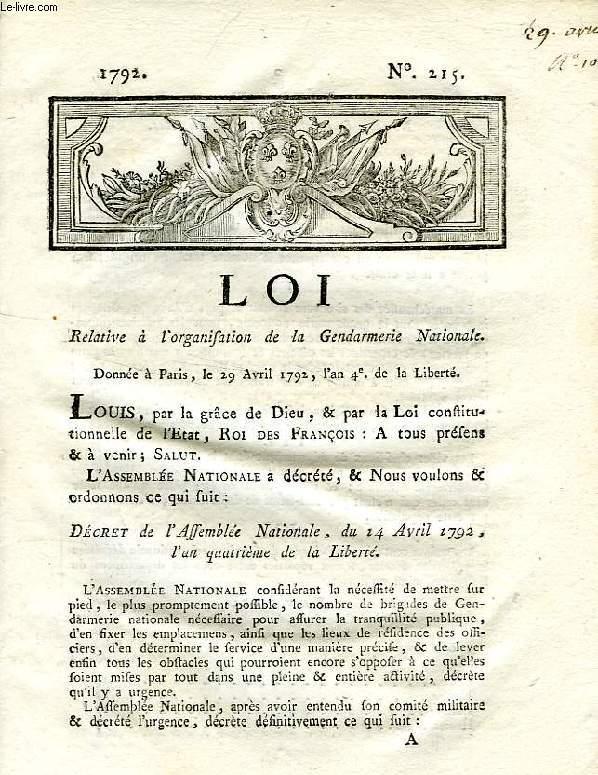 LOI, N° 215, RELATIVE A L'OGANISATION DE LA GENDARMERIE NATIONALE