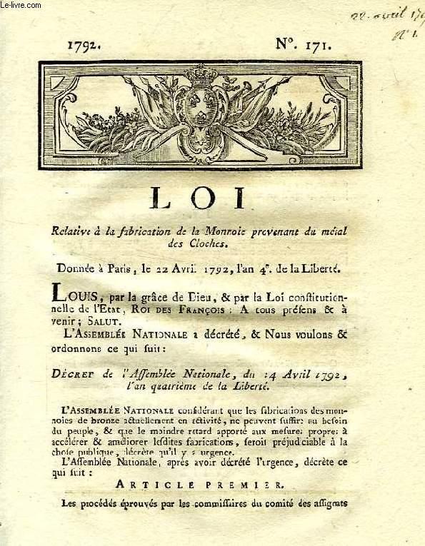 LOI, N° 171, RELATIVE A LA FABRICATION DE LA MONNAIE PROVENANT DU METAL DES CLOCHES