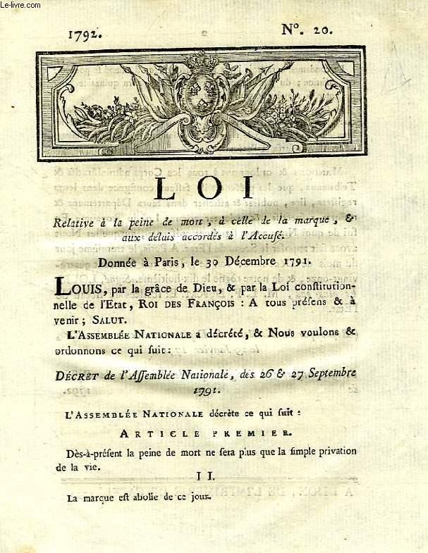 LOI, N° 20, RELATIVE A LA PEINE DE MORT, A CELLE DE LA MARQUE & AUX DELAIS ACCORDES A L'ACCUSE