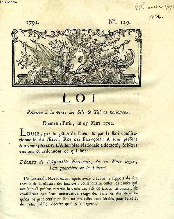 LOI, N° 129, RELATIVE A LA VENTE DES SELS & TABACS NATIONAUX