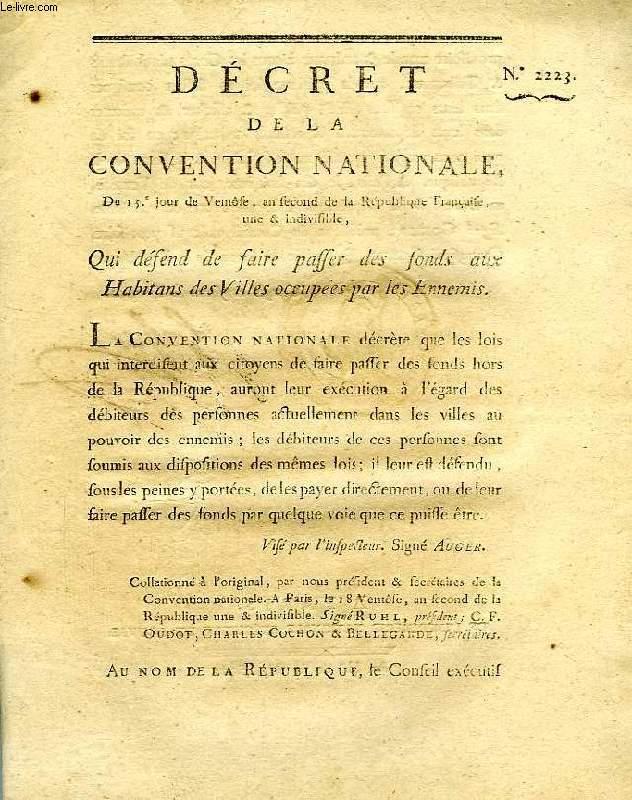 DECRET DE LA CONVENTION NATIONALE, N° 2223, QUI DEFEND DE FAIRE PASSER DES FONDS AUX HABITANS DES VILLES OCCUPEES PAR LES ENNEMIS