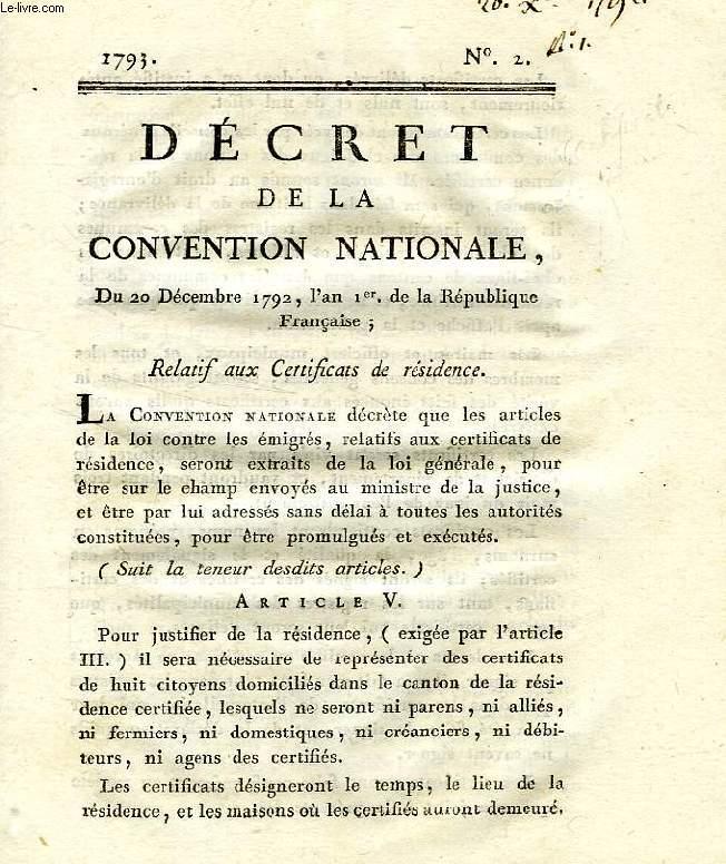 DECRET DE LA CONVENTION NATIONALE, N° 2, RELATIF AUX CERTIFICATS DE RESIDENCE