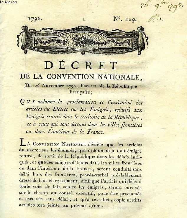 DECRET DE LA CONVENTION NATIONALE, N° 329, QUI ORDONNE LA PROCLAMATION ET L'EXECUTION DES ARTICLES DU DECRET SUR LES EMIGRES, ETC.