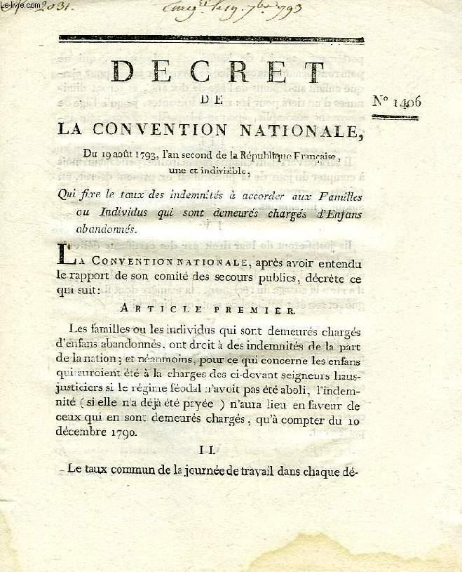 DECRET DE LA CONVENTION NATIONALE, N° 1406, QUI FIXE LE TAUX DES INDEMNITES A ACCORDER AUX FAMILLES OU INDIVIDUS QUI SONT DEMEURES CHARGES D'ENFANS ABANDONNES