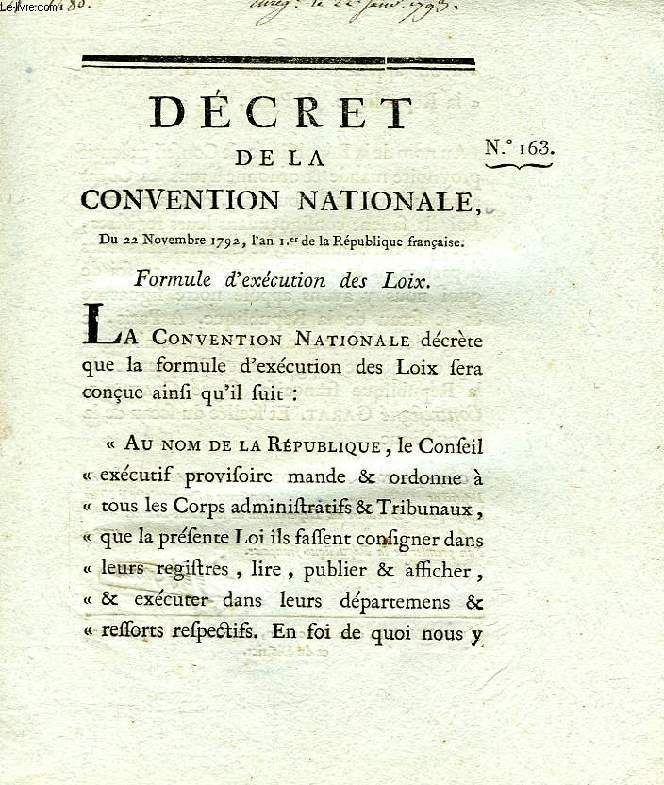 DECRET DE LA CONVENTION NATIONALE, N° 163, FORMULE D'EXECUTION DES LOIX