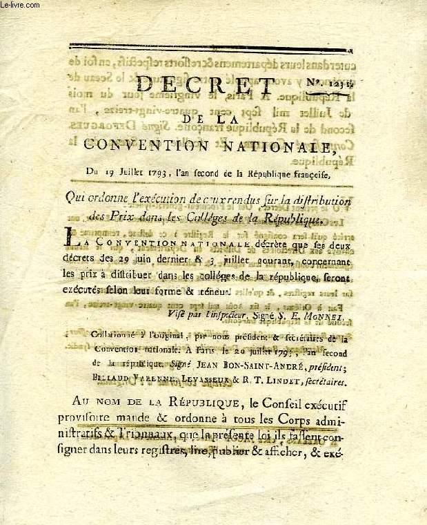 DECRET DE LA CONVENTION NATIONALE, N° 1231, QUI ORDONNE L'EXECUTION DE CEUX RENDUS SUR LA DISTRIBUTION DES PRIX DANS LES COLLEGES DE LA REPUBLIQUE