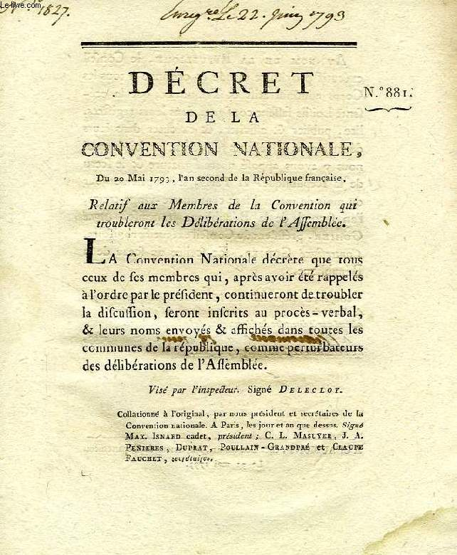 DECRET DE LA CONVENTION NATIONALE, N° 881, RELATIF AUX MEMBRES DE LA CONVENTION QUI TROUBLERONT LES DELIBERATIONS DE L'ASSEMBLEE