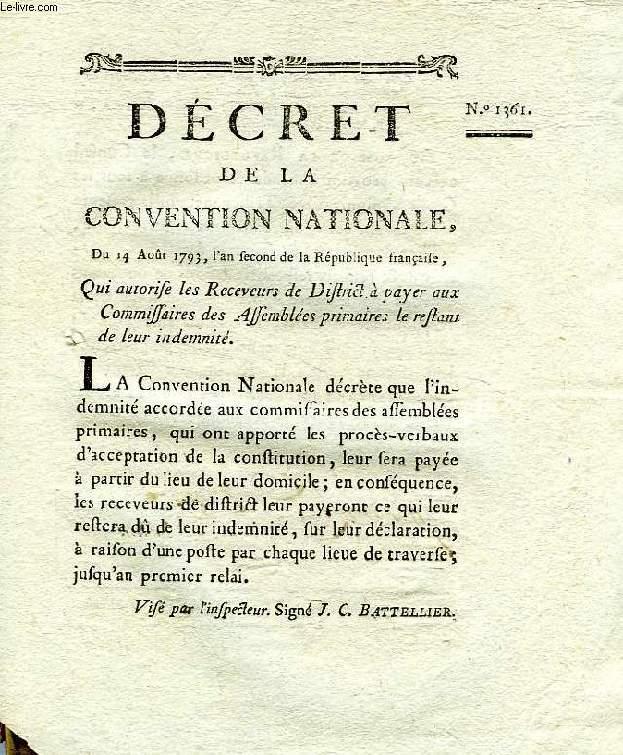 DECRET DE LA CONVENTION NATIONALE, N° 1361, QUI AUTORISE LES RECEVEURS DE DISTRICT A PAYER AUX COMMISSAIRES DES ASSEMBLEES PRIMAIRES LE RESTANT DE LEUR INDEMNITE