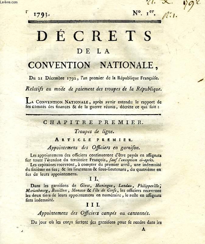 DECRETS DE LA CONVENTION NATIONALE, N° Ier, RELATIFS AU MODE DE PAIEMENT DES TROUPES DE LA REPUBLIQUE
