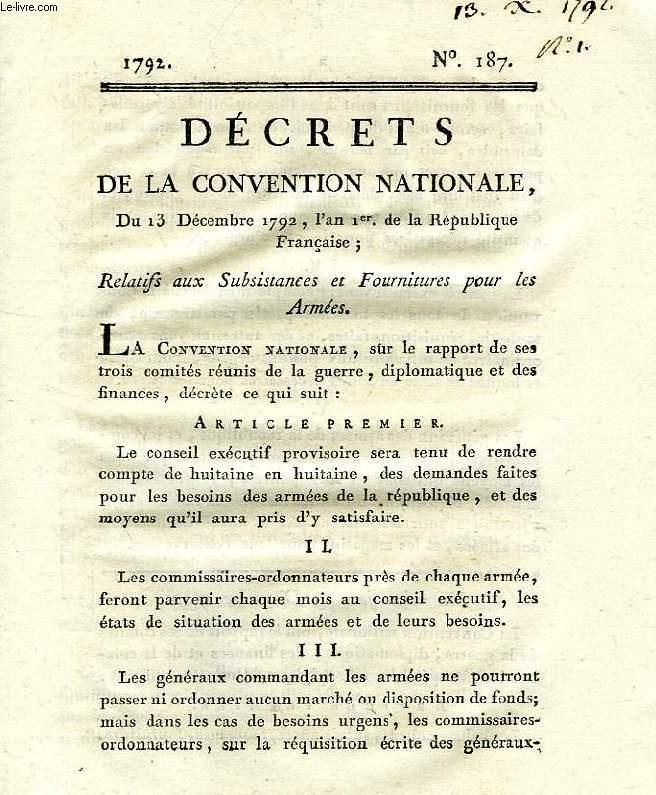 DECRETS DE LA CONVENTION NATIONALE, N° 187, RELATIFS AUX SUBSISTANCES ET FOURNITURES POUR LES ARMEES
