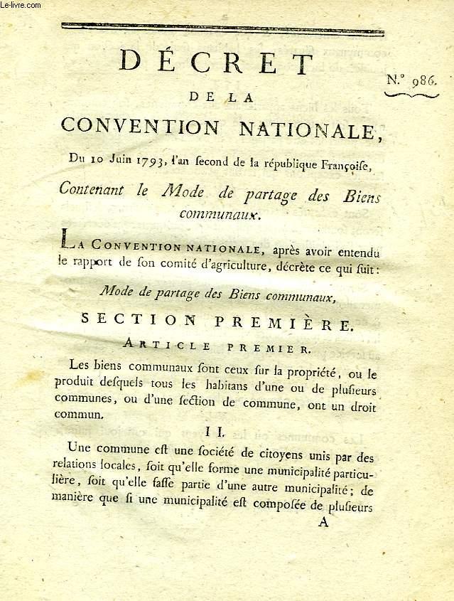 DECRET DE LA CONVENTION NATIONALE, N° 986, CONTENANT LE MODE DE PARTAGE DES BIENS COMMUNAUX