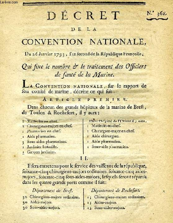 DECRET DE LA CONVENTION NATIONALE, N° 362, QUI FIXE LE NOMBRE & LE TRAITEMENT DES OFFICIERS DE SANTE DE LA MARINE