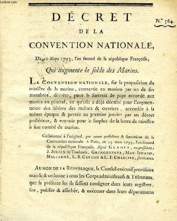 DECRET DE LA CONVENTION NATIONALE, N° 564, QUI AUGMENTE LA SOLDE DES MARINS