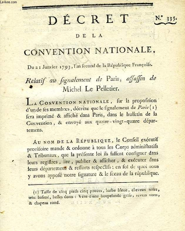 DECRET DE LA CONVENTION NATIONALE, N° 335, RELATIF AU SIGNALEMENT DE PARIS, ASSASSIN DE MICHEL LE PELLETIER