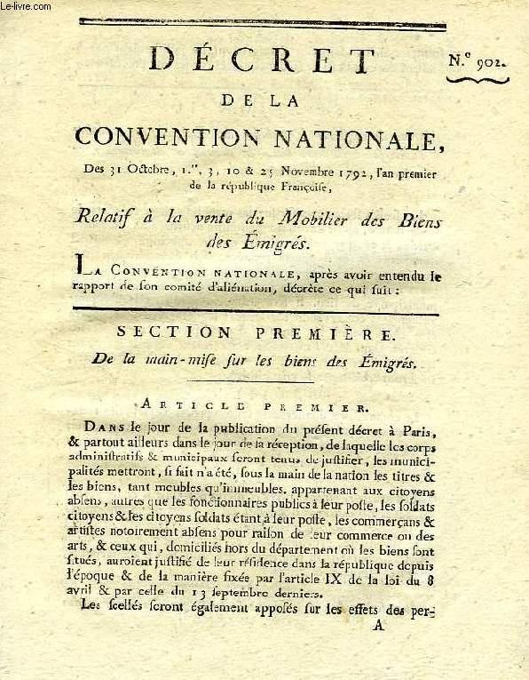 DECRET DE LA CONVENTION NATIONALE, N° 902, RELATIF A LA VENTE DU MOBILIER DES BIENS DES EMIGRES