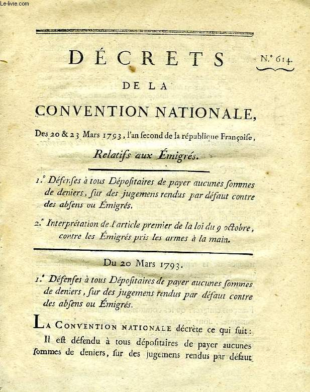 DECRETS DE LA CONVENTION NATIONALE, N° 614, RELATIF AUX EMIGRES