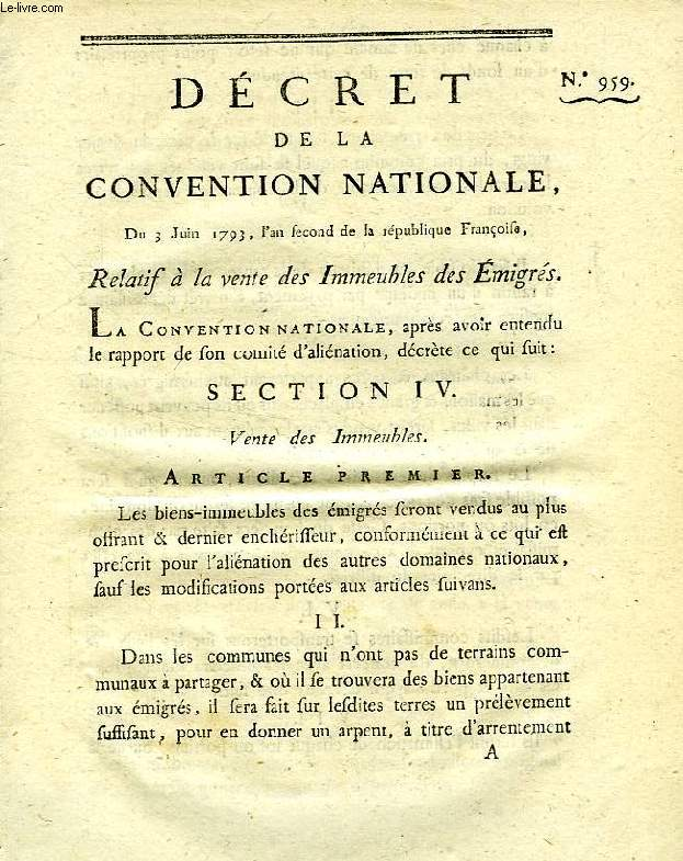 DECRET DE LA CONVENTION NATIONALE, N° 959, RELATIF A LA VENTE DES IMMEUBLES DES EMIGRES