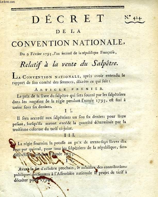 DECRET DE LA CONVENTION NATIONALE, N° 424, REMLATIF A LA VENTE DU SALPETRE
