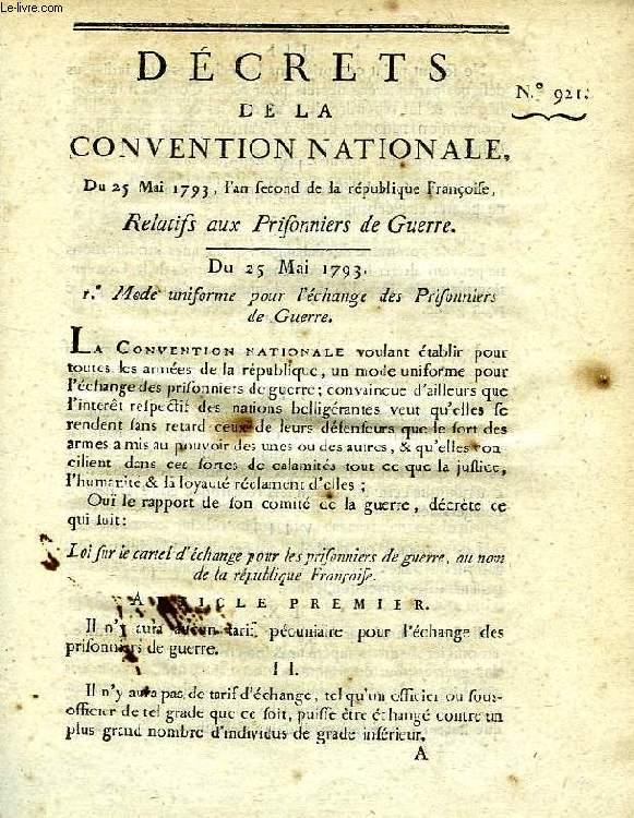 DECRET DE LA CONVENTION NATIONALE, N° 921, RELATIFS AUX PRISONNIERS DE GUERRE